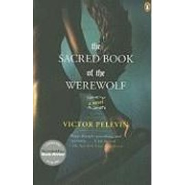The Sacred Book Of The Werewolf de Victor Pelevin