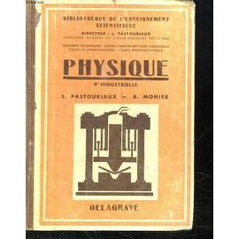 Physique 4ème industrielle par L.Pastouriaux et J.Lignon