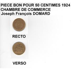 Piece bon pour 50 centimes 1924 chambre de commerce for Chambre de commerce de france bon pour 2 francs 1923