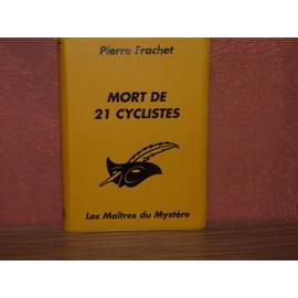 Pierre Frachet: Mort De 21 Cyclistes/ Les Ma�tres Du Myst�re N�11