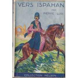 https://pmcdn.priceminister.com/photo/pierre-loti-vers-ispahan-nelson-paris-1936-livre-ancien-859853599_ML.jpg