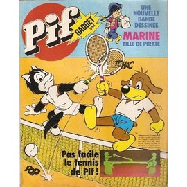 La question  - Page 38 Pif-gadget-n-544-35e-annee-accompagne-de-son-gadget-pas-facile-le-tennis-de-pif-une-nouvelle-bd-marine-fille-de-pirate-de-claude-compeyron-livre-817321822_ML