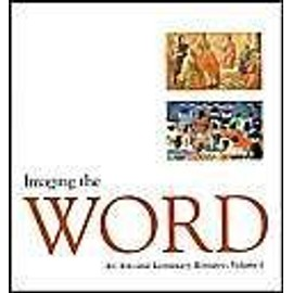 Imaging The Word: An Arts And Lectionary Resource de Pilgrim Press