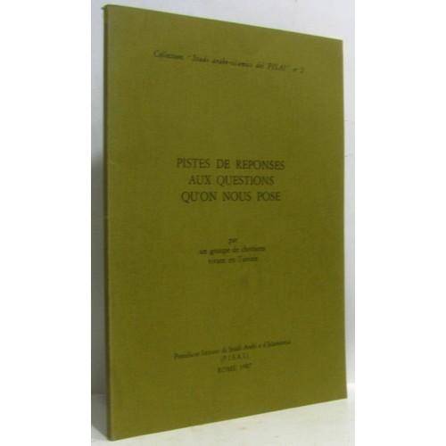f2b706d45ca pistes-de-reponses-aux-questions-qu-39-on-nous-pose-collection-studi-arabo-islamici-del-isai-n2-format-broche-1173368864 L.jpg