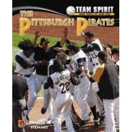 The Pittsburgh Pirates de Mark Stewart