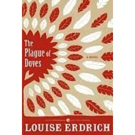 The Plague Of Doves de Louise Erdrich