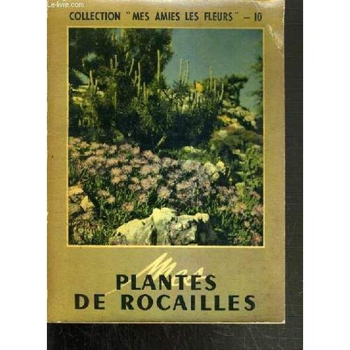 Plantes de rocailles collection mes amies les fleurs de la maison rustique format broch - La maison rustique ...