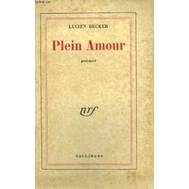Plein Amour de Lucien Becker