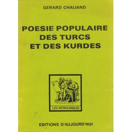 LES VOIX DU VOYAGE - CHRONIQUE RABLOG RADIO PART. 3 dans A ECOUTER po-sie-populaire-des-turcs-et-des-kurdes-de-chaliand-g-rard-livre-902199302_ML