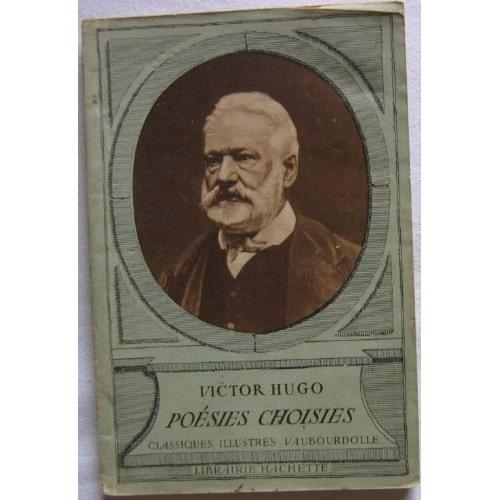 Poésies Choisies de Hugo - Victor Hugo