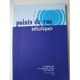 Points De Vue Initiatiques. N�88, 1er Trimestre 1993