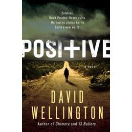 Positive de David Wellington