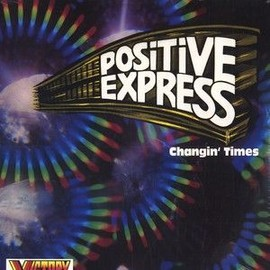 Positive Express - Changin Times - Positive Express - Changin Times Reedition Neuf