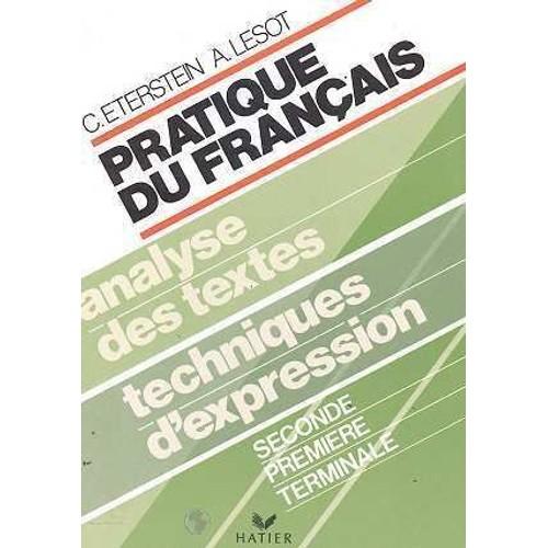 Pratique Du Francais 2nde Premiere Term Livre De L Eleve