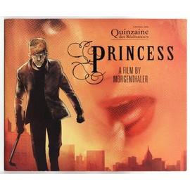 Princess. N� 0 : Dossier Presse Anglais/Fran�ais Film De Anders Morgenthaler, Anders Morgenthaler Avec Thure Lindhardt, Stine Fischer Christensen, Mira Hilli Moller Hallund. 7cine7
