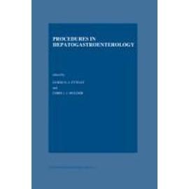 Procedures In Hepatogastroenterology de Chr. J. Mulder