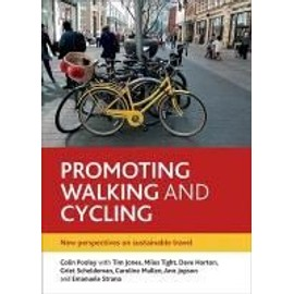 Promoting Walking And Cycling de Colin G Pooley