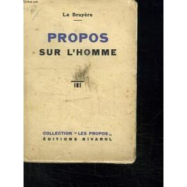 Propos Sur L Homme . de la bruy�re