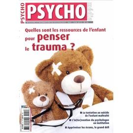 Psycho M�dia 41 - Quelles Sont Les Ressources De L'enfant Pour Penser Le Trauma?