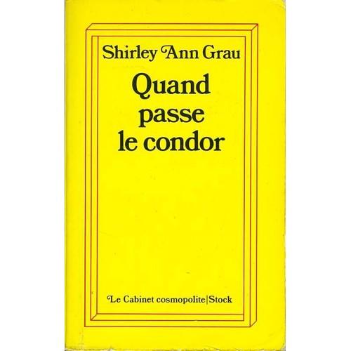 Quand passe le condor de grau shirley ann livre neuf occasion - Quand passer le scarificateur ...