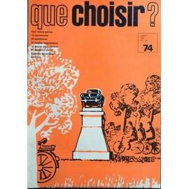 que choisir n 74 du 01 03 1973 pour moins polluer 15 couvertures 20 saucissons 21. Black Bedroom Furniture Sets. Home Design Ideas