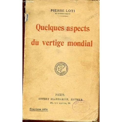https://pmcdn.priceminister.com/photo/quelques-aspects-du-vertige-mondial-de-pierre-loti-1046637944_L.jpg