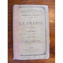 G�ographie De La France Et Ses Colonies de R. Cortambert