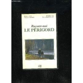 Raconte Moi Le Perigord - Cassette Video de Georget Daniel / Raimbault Thierry