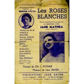 Les Roses Blanches de Raiter L On