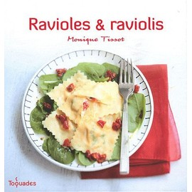 Ravioles & Raviolis de Monique Tissot