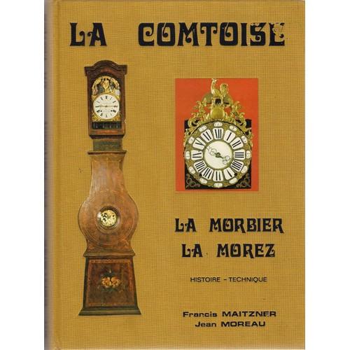Recherches Sur L Horloge De Comt 233 La Comtoise La Morbier