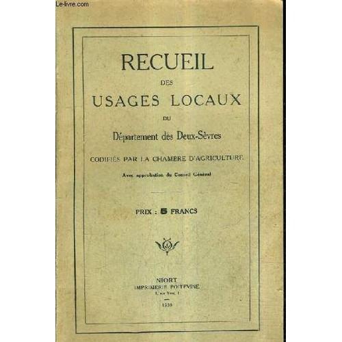 Recueil des usages locaux du departement des deux sevres - Chambre d agriculture des deux sevres ...