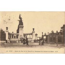 R�f: 565 - Lyon 6e - Entr�e Du Parc De La T�te-D' Or Et Monument Des Enfants Du Rh�ne. 1924.