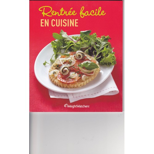 Rentr e facile en cuisine weight watchers de weight - Cuisine en video facile ...