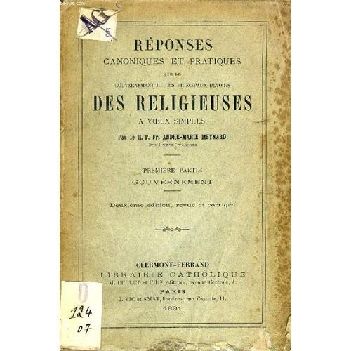 65e04dbdbdc reponses-canoniques-et-pratiques-sur-le-gouvernement-et-les-principaux-devoirs-des-religieuses-a-voeux-simples-1re-partie-gouvernement-de-meynard-r-p-fr-  ...