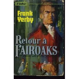 Retour A Fairoaks de Frank Yerby
