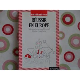 Reussir En Europe de DE LARGENTAYE-SCHRAMECK