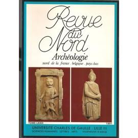 Revue Du Nord Archeologie Nord De La France Belgique Pays Bas,Illustre,1991 de Universit� Lille Iii
