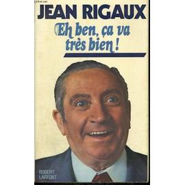 Eh Ben Ca Va Tres Bien de <b>Jean Rigaux</b> - rigaux-jean-eh-ben-ca-va-tres-bien-livre-875962762_ML
