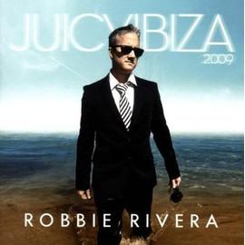 Juicy Ibiza 2009 - Rivera Robbie