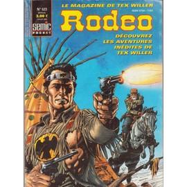 Rodeo N� 623 : Les Aventures Inedites De Tex Willer
