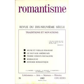 Revue Du Xixe Siecle. Traditions Et Novations. de Romantisme