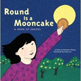Round Is A Mooncake de Roseanne Thong