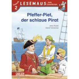 Lesemaus. Pfeffer-Piet, Der Schlaue Pirat de Imke Rudel