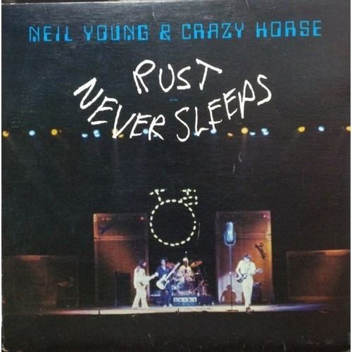 rust never sleeps neil young and crazy horse 33 tours