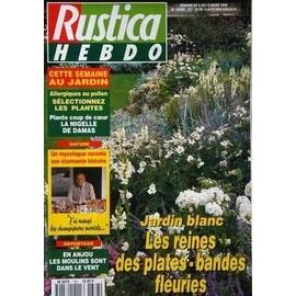 Rustica N° 1367 Du 06/03/1996   Jardin Blanc   Les Reines U2026