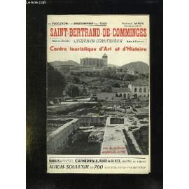 Saint Bertrand De Comminges. Centre Touristique D Art Et D Histoire. de Bertrand Sapene