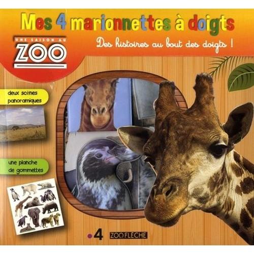 Mes 4 Marionnettes A Doigts Une Saison Au Zoo Avec Deux Scenes Panoramiques Et Une Planche De Gommettes