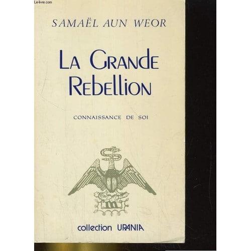 La grande rébellion