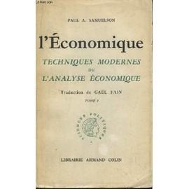 L'economique. Techniques Modernes De L'analyse Economique. Tome 1 de Samuelson Paul, A.
